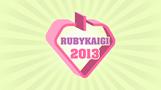 RubyKaigi 2013 Organizing Team